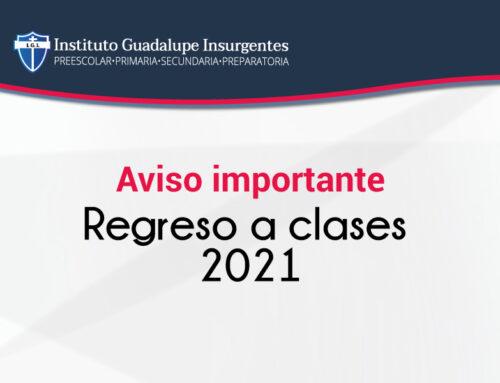 Regreso a clases 2021 Aviso Importante